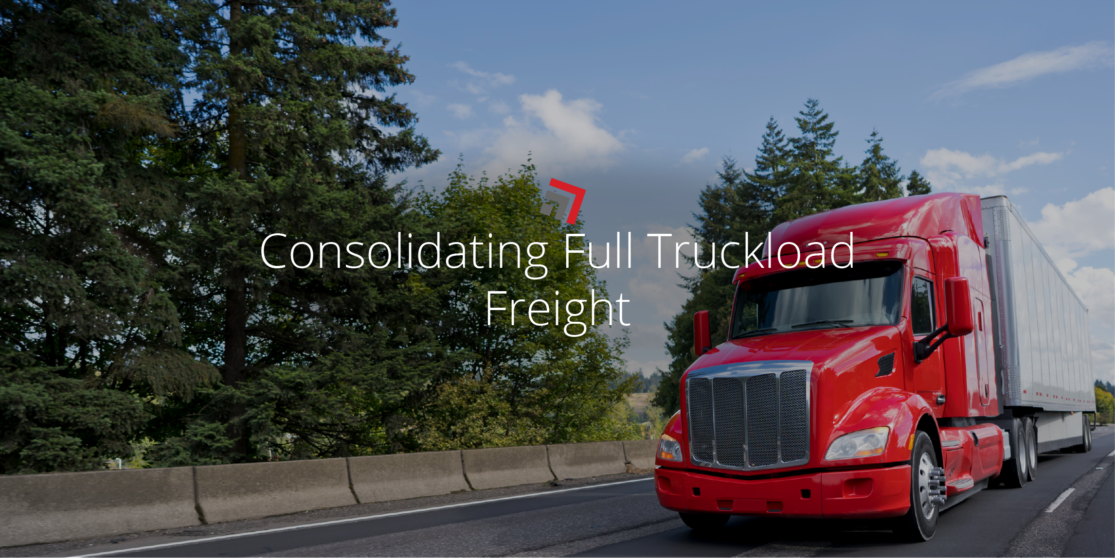 Consolidating-Full-Truckload-Freight
