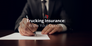 Trucking-Insurance-Know-Your-Options